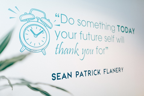 """""""Do Something today your future self will thank you for"""" quote"""
